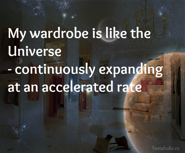 my-wardrobe-is-like-universe-continuously-expanding